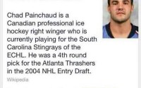 Just an ice hockey player and his name is Chad.....