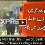 Valentine's Day v/s Haya Day .. Two Students Group clashed with each other in Islamia College University Peshawar